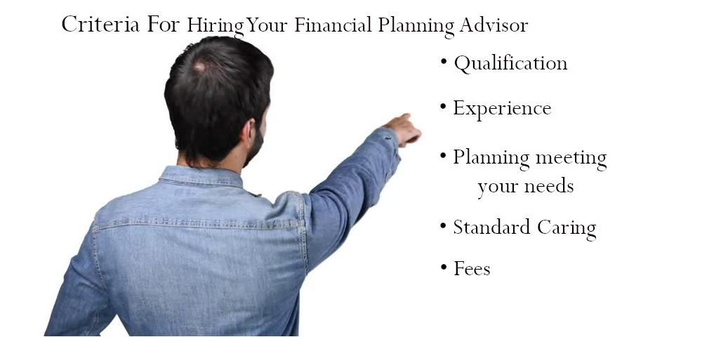 Criteria for choosing financial advisor