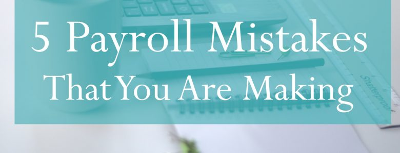 Payroll Services Mistakes