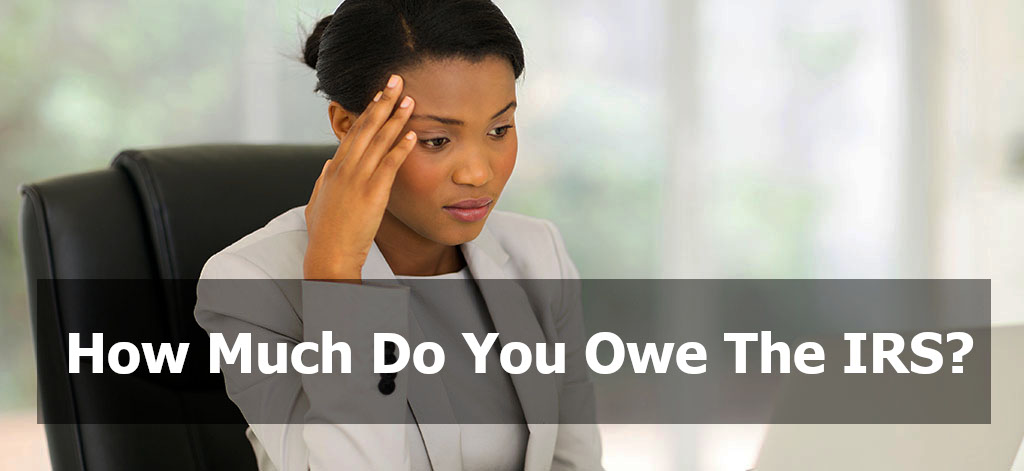 how-much-you-owe-irs