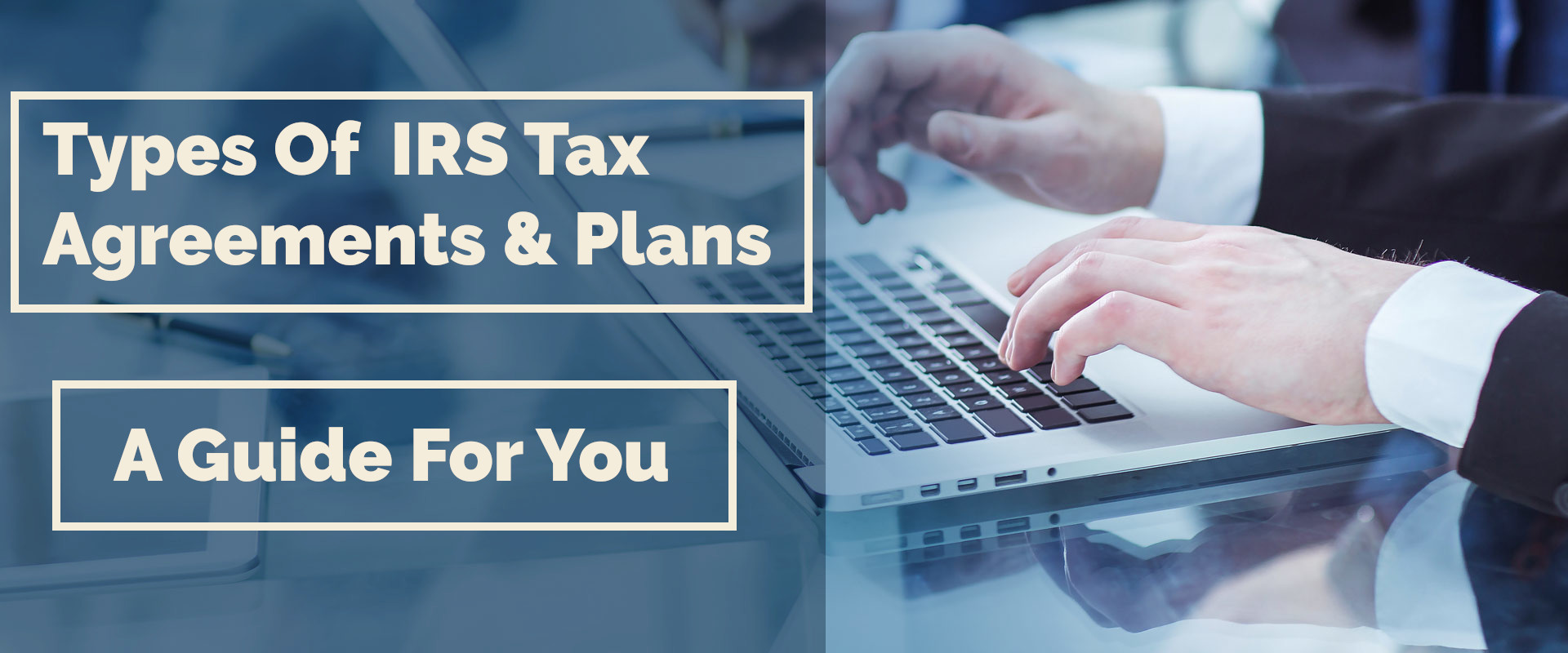 irs-tax-agreements