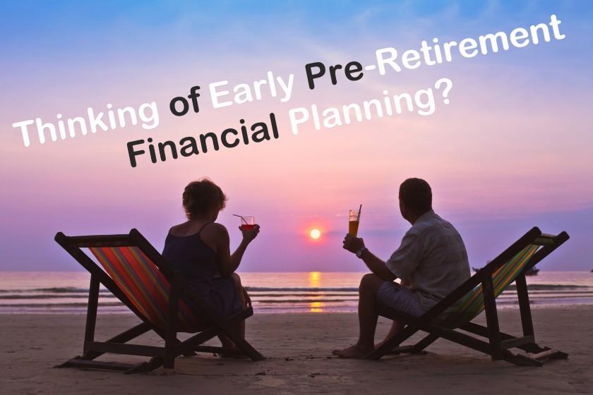 Pre Retirement Financial Planning