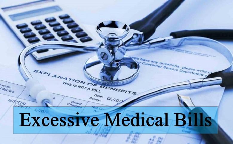Excessive Medical Bills