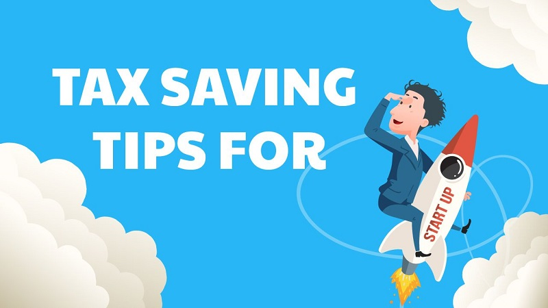 Tax Saving Tips New Start Ups