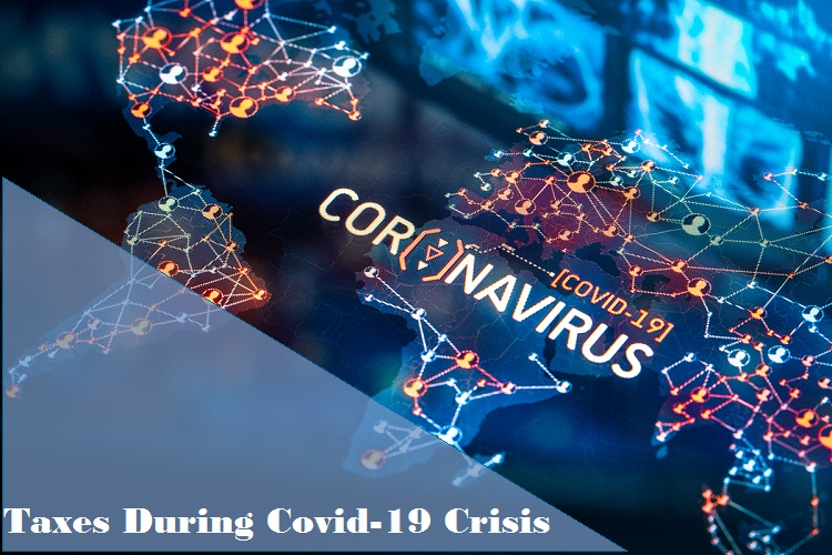 Taxes During COVID-19 Crisis