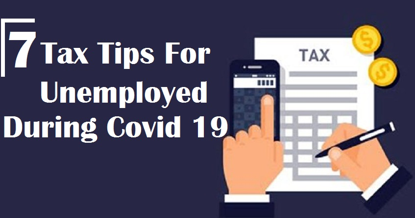 7 Tax Tips For Unemployed During Covid 19