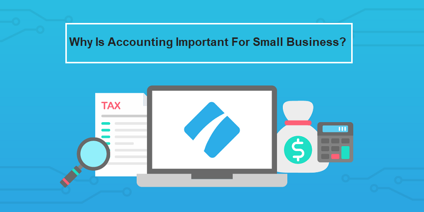 Why is accounting important for small business?