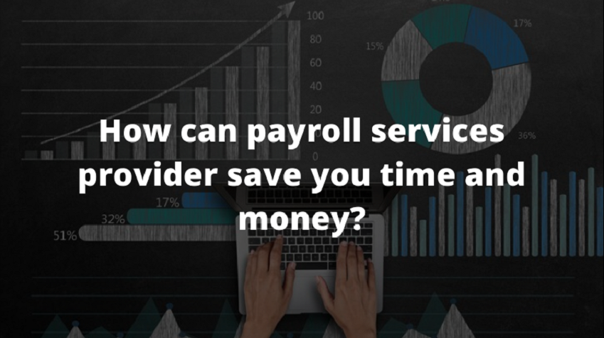 Payroll Services Help Save Money And Time