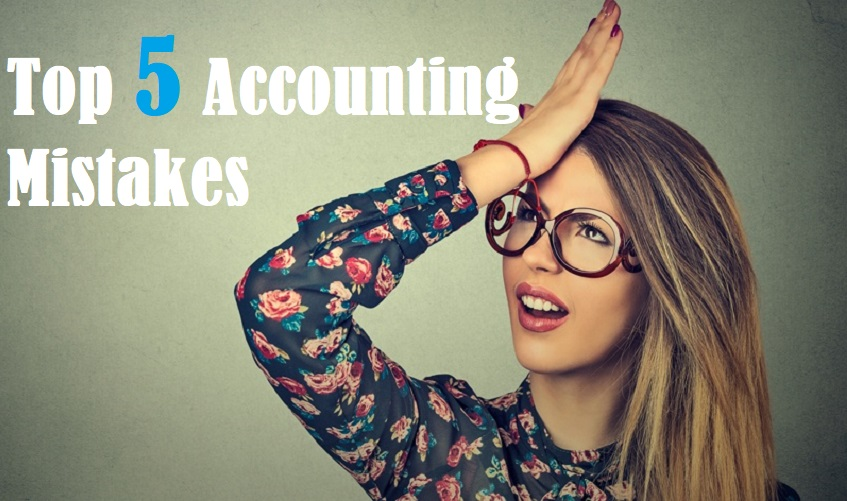 top 5 accounting mistakes