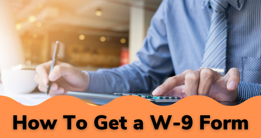 how to get W-9 form