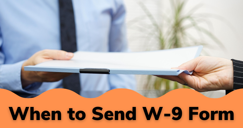 when to send W-9 form
