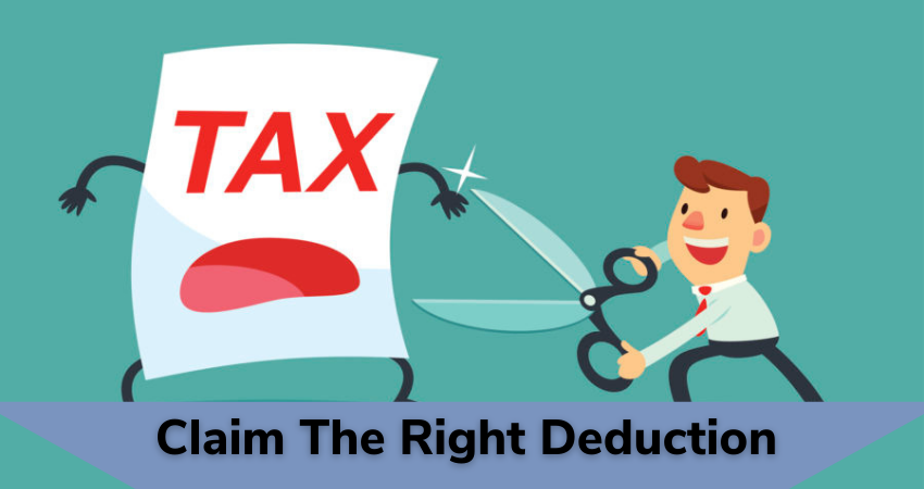 claim the right tax deduction