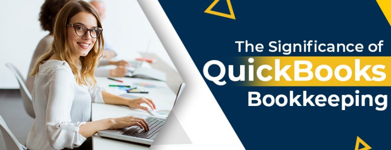 significance of quickbooks bookkeeping